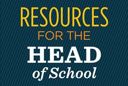 Resources for the Head of School