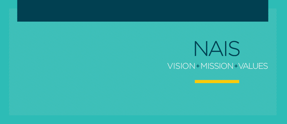 New NAIS Vision, Mission, and Values