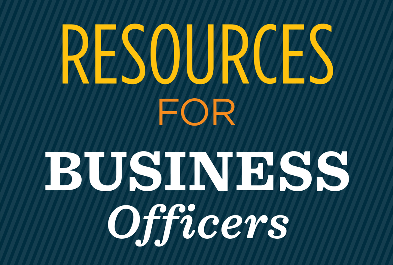 Resources for Business Officers