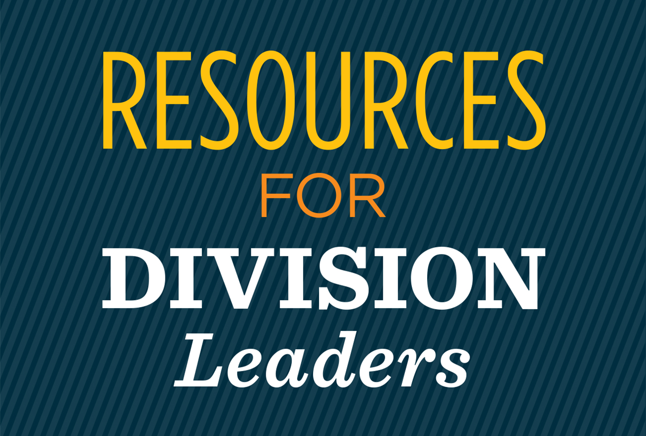 Resources for Division Leaders